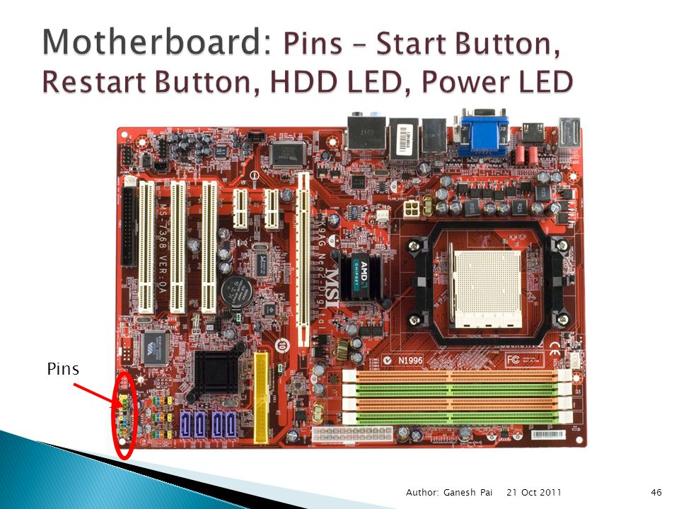 Motherboard: Pins – Start Button, Restart Button, HDD LED, Power LED