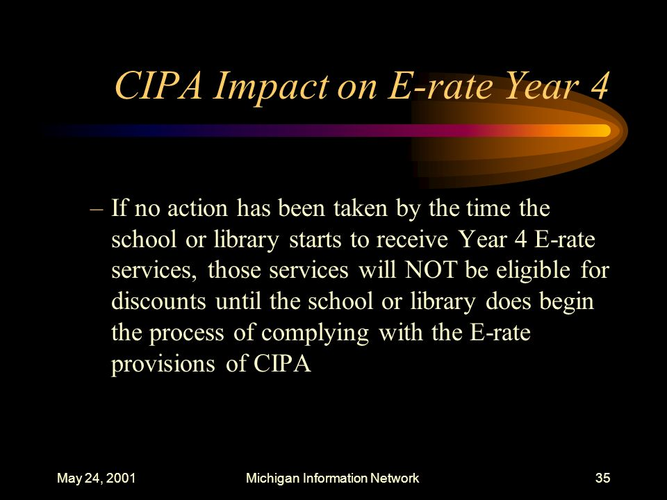 CIPA Impact on E-rate Year 4
