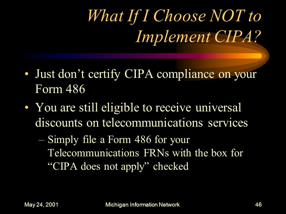 What If I Choose NOT to Implement CIPA