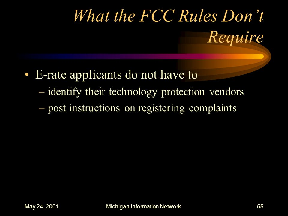What the FCC Rules Don't Require