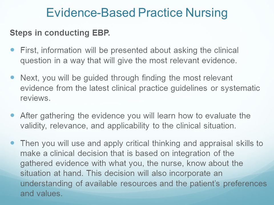 a look at evidence based practice ebp in critical thinking International journal of evidence based coaching and mentoring vol 4, no1, spring 2006 page 1 evidence-based practice: a potential approach for effective coaching.