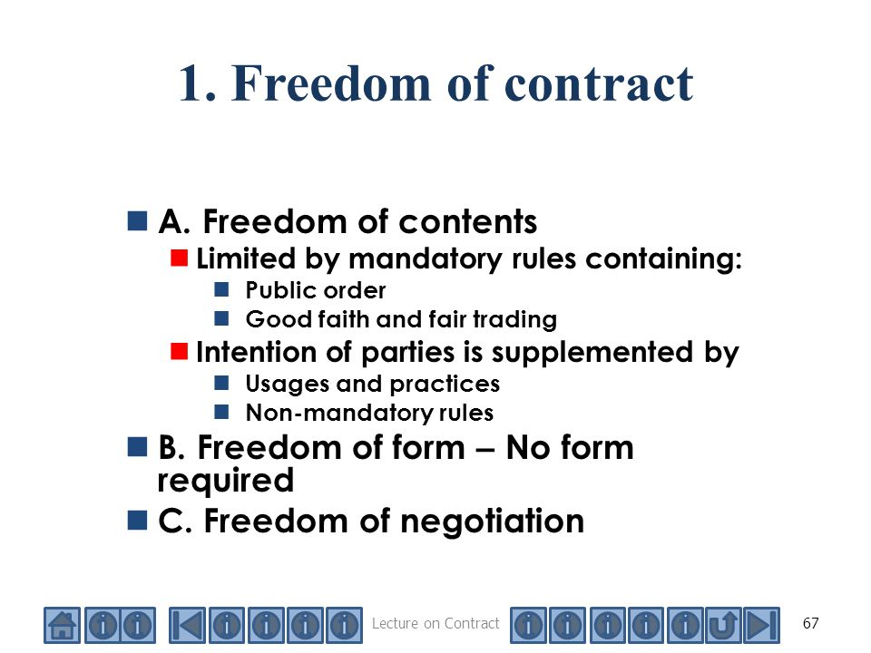 freedom of contract in english law Contract essay - freedom to contract the law relating to freedom of contract refers to those choices available to the individual as to who they contract with and what they contract for and on what terms it comes from the classical model of contract where an individualistic approach is of the highest importance.