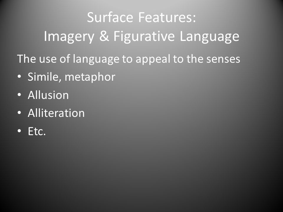 Surface Features: Imagery & Figurative Language