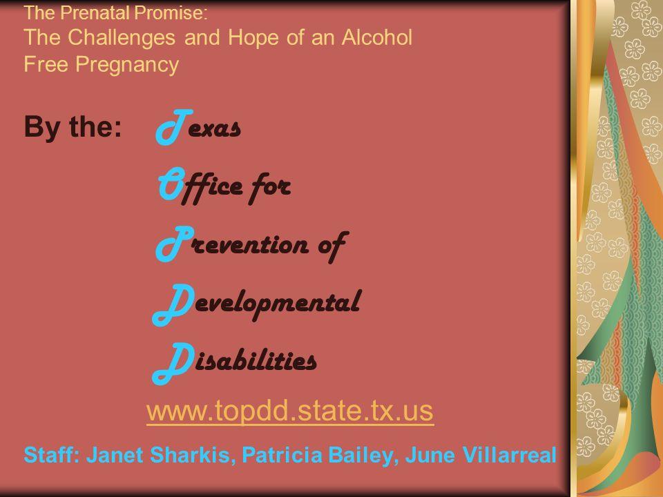 Staff: Janet Sharkis, Patricia Bailey, June Villarreal