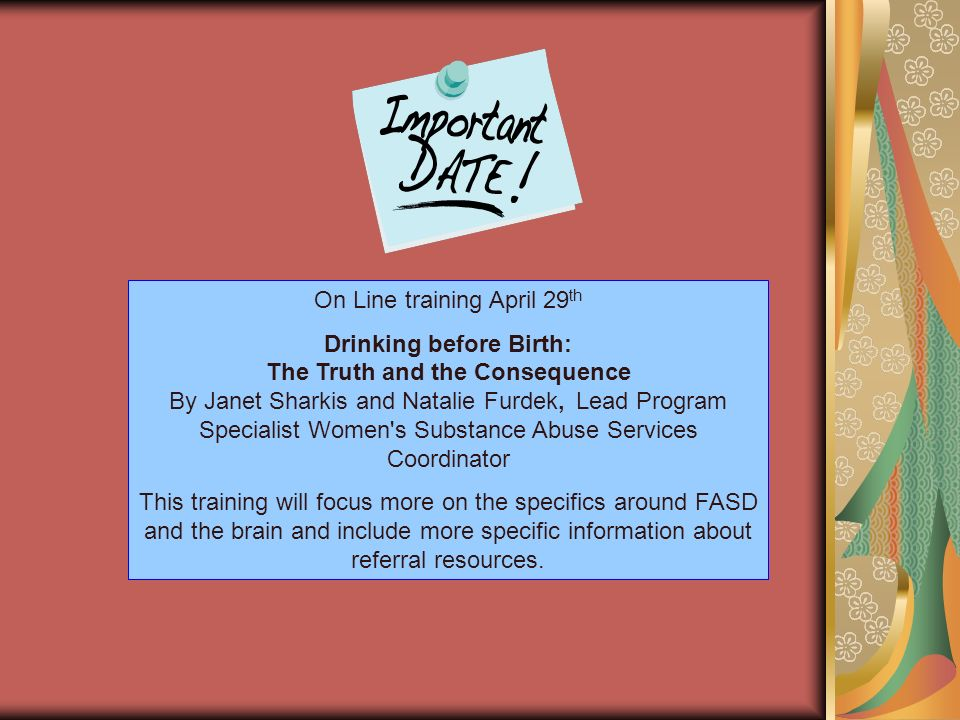 Drinking before Birth: The Truth and the Consequence