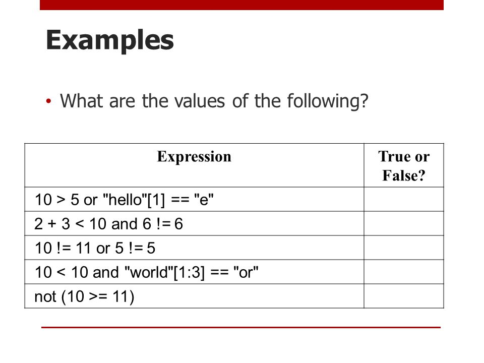 Examples What are the values of the following Expression