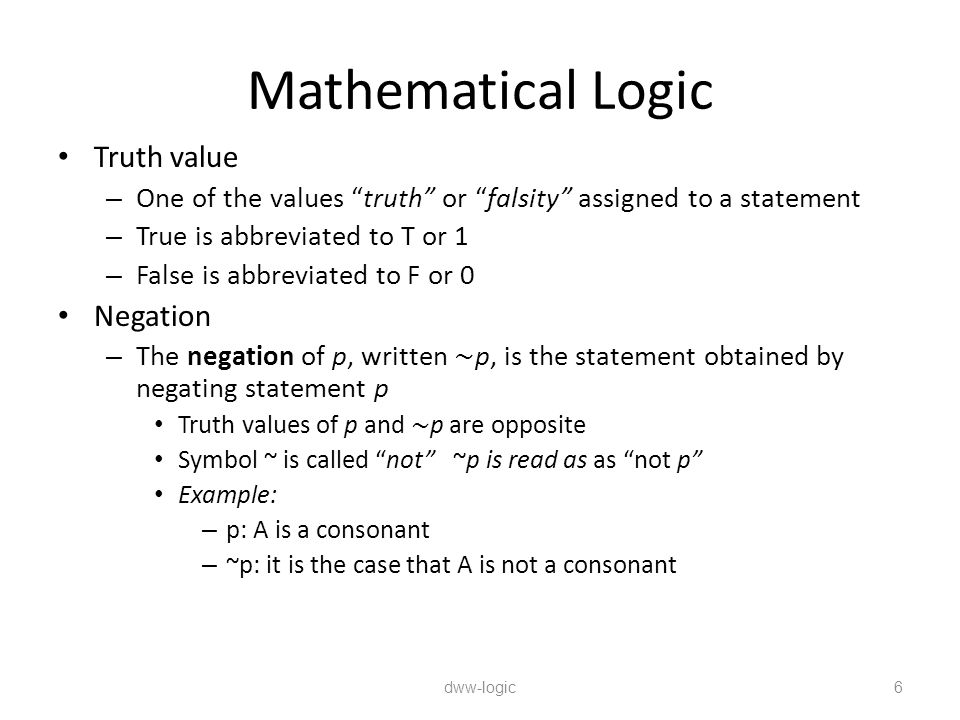 Mathematical Logic Truth value Negation