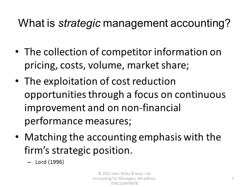 what is strategic management accounting The adoption of strategic management accounting tools in agriculture post subsidy reform: a comparative study of practices in the uk, the us.