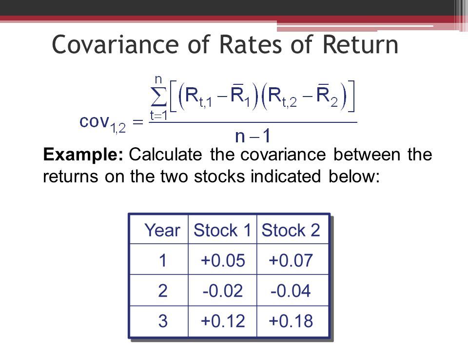 Covariance of Rates of Return