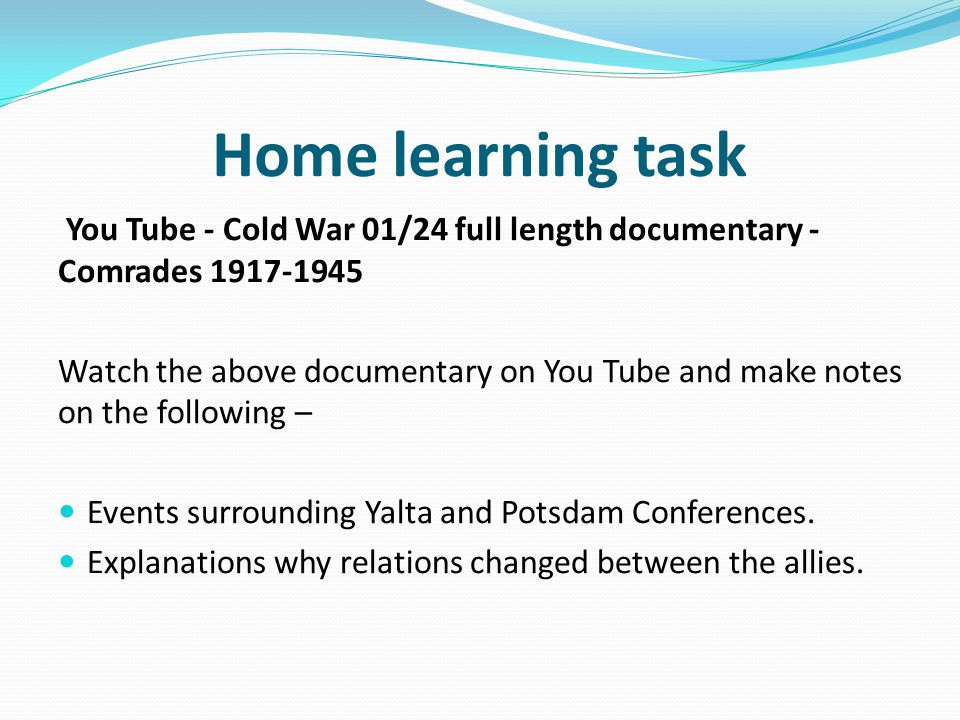 Home learning task You Tube - Cold War 01/24 full length documentary - Comrades