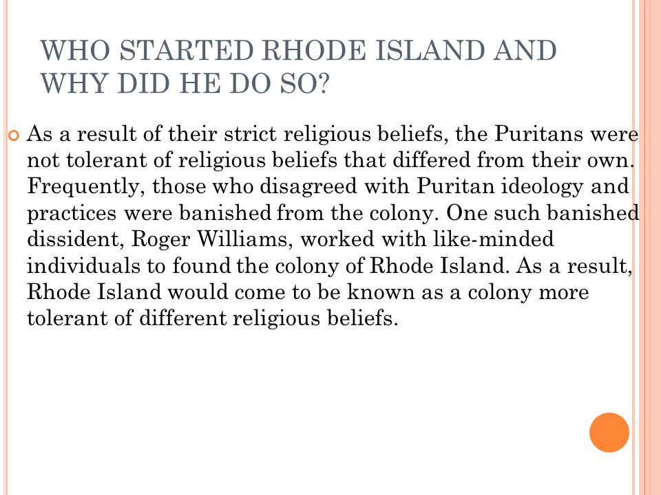 WHO STARTED RHODE ISLAND AND WHY DID HE DO SO