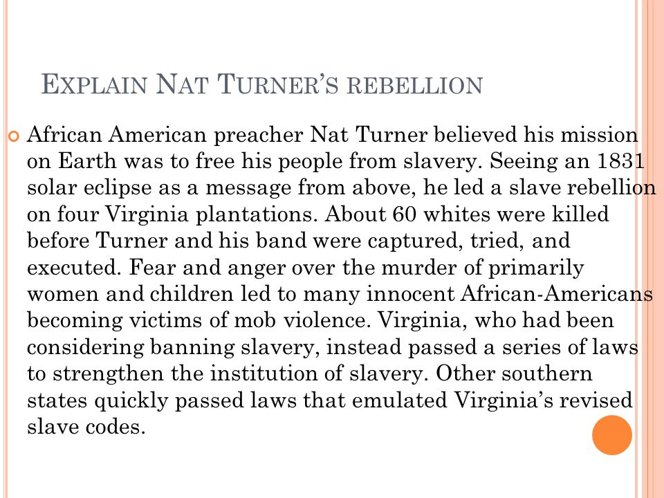 Explain Nat Turner's rebellion