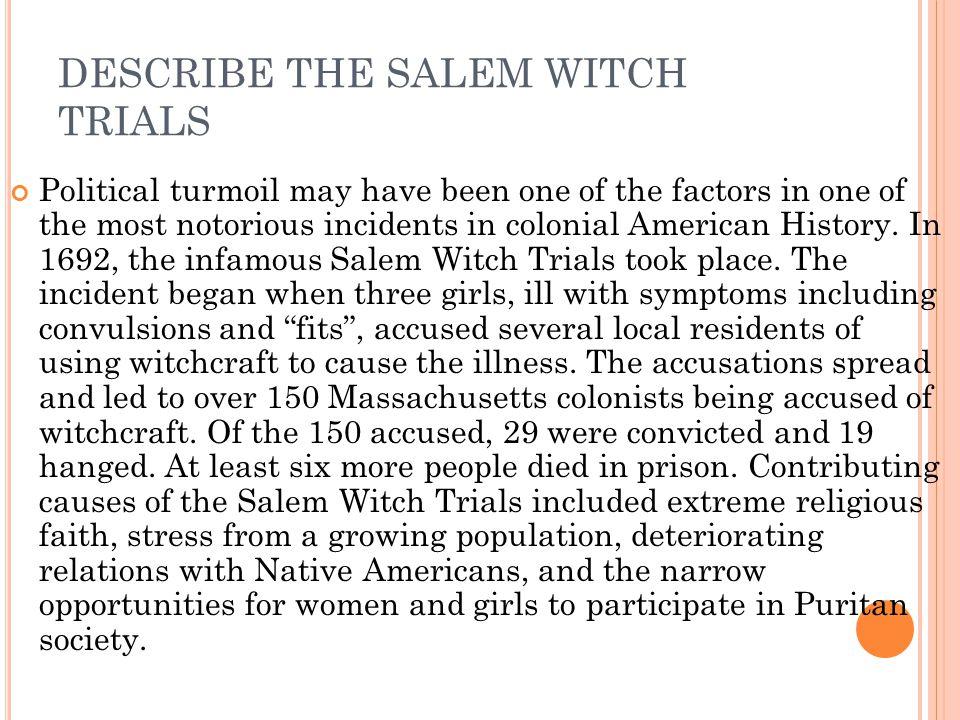 DESCRIBE THE SALEM WITCH TRIALS