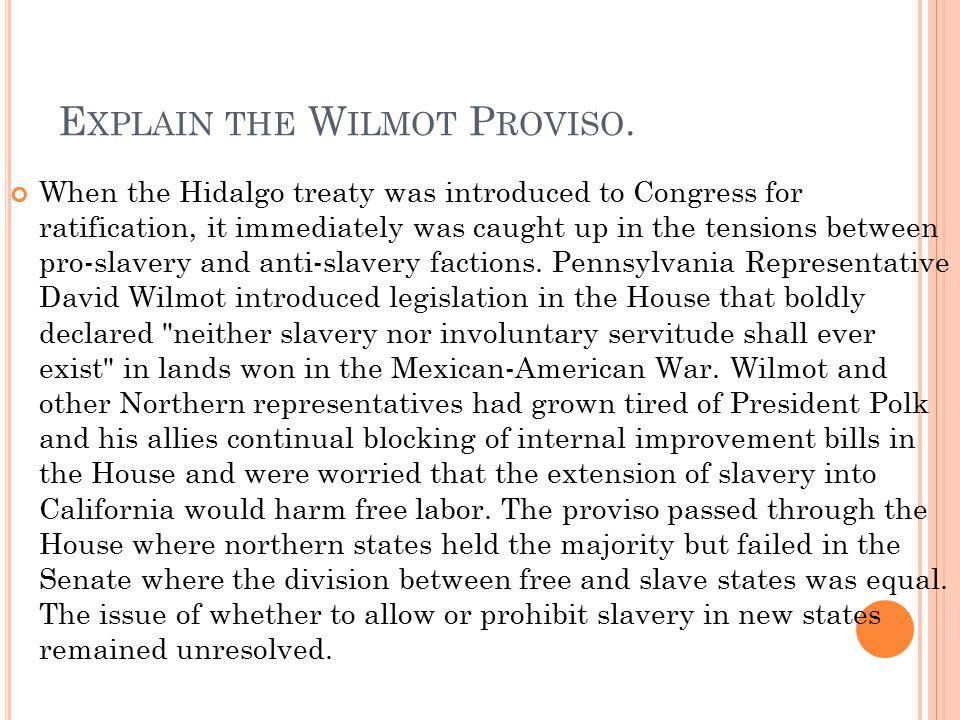 Explain the Wilmot Proviso.