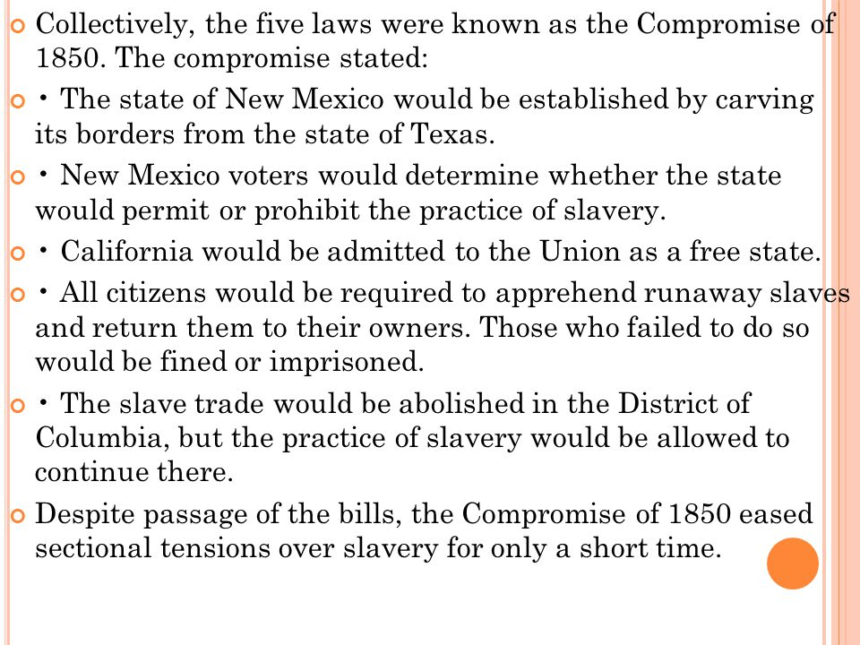 Collectively, the five laws were known as the Compromise of 1850