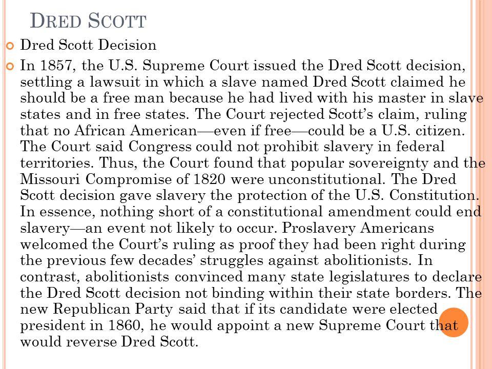 Dred Scott Dred Scott Decision