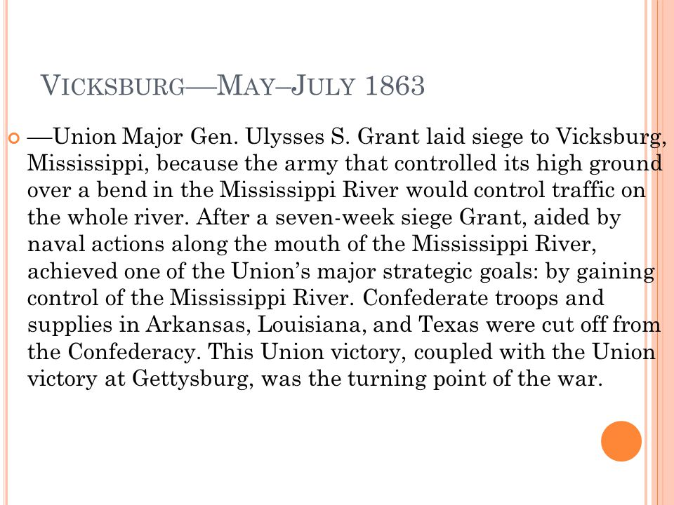Vicksburg––May–July 1863