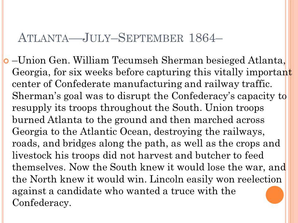 Atlanta––July–September 1864–