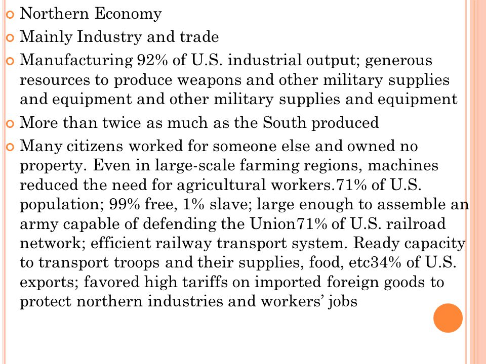 Northern Economy Mainly Industry and trade.