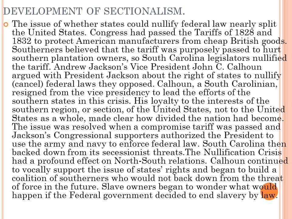 development of sectionalism.