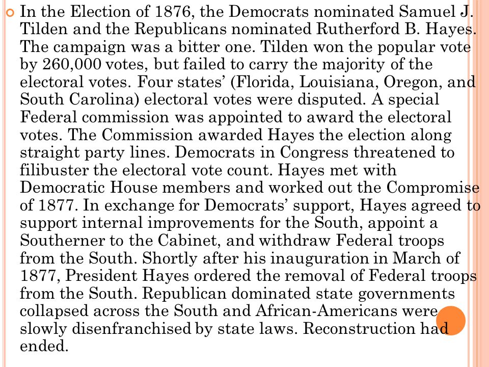In the Election of 1876, the Democrats nominated Samuel J