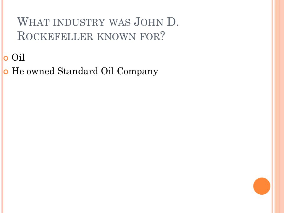 What industry was John D. Rockefeller known for