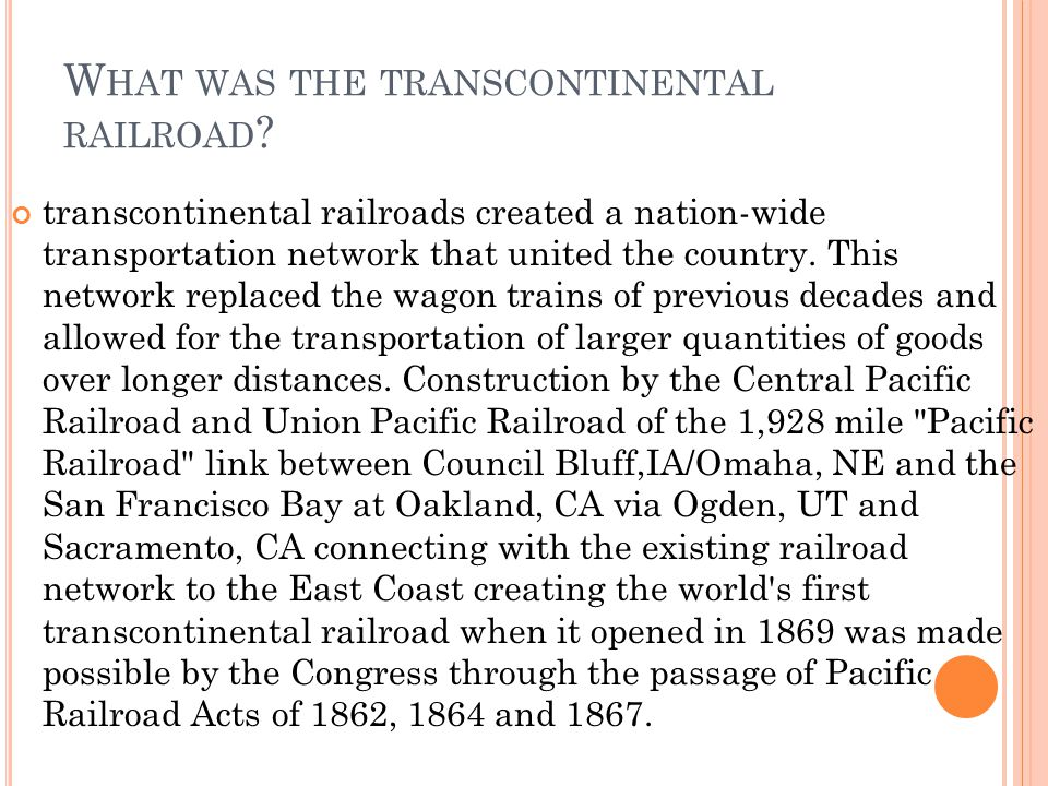 What was the transcontinental railroad