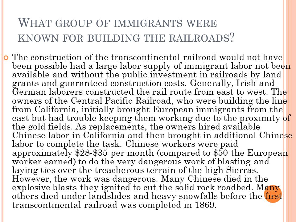 What group of immigrants were known for building the railroads