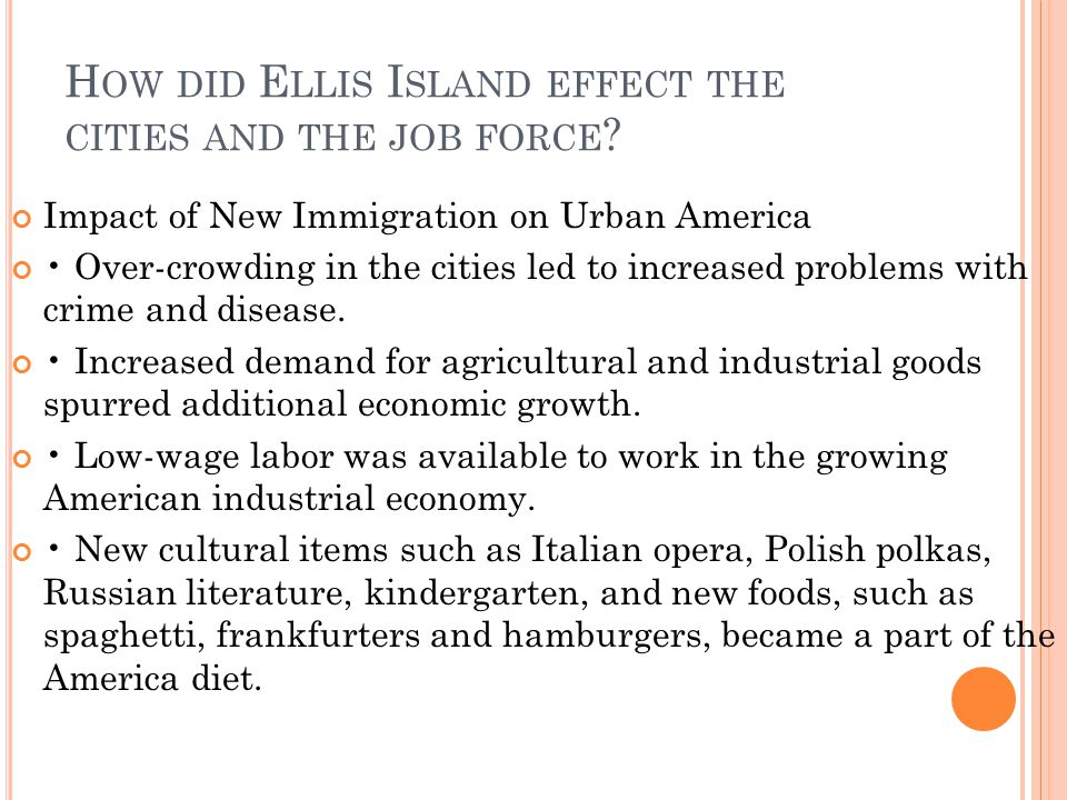 How did Ellis Island effect the cities and the job force