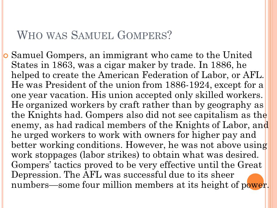 Who was Samuel Gompers