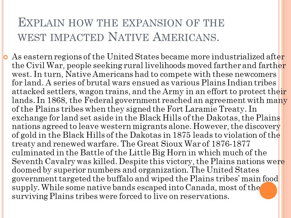 Explain how the expansion of the west impacted Native Americans.