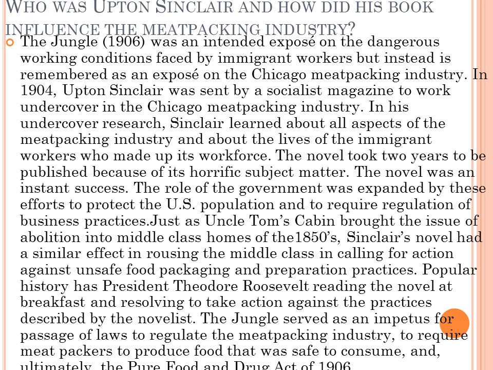 Who was Upton Sinclair and how did his book influence the meatpacking industry