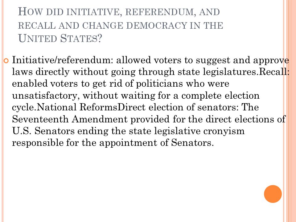 How did initiative, referendum, and recall and change democracy in the United States