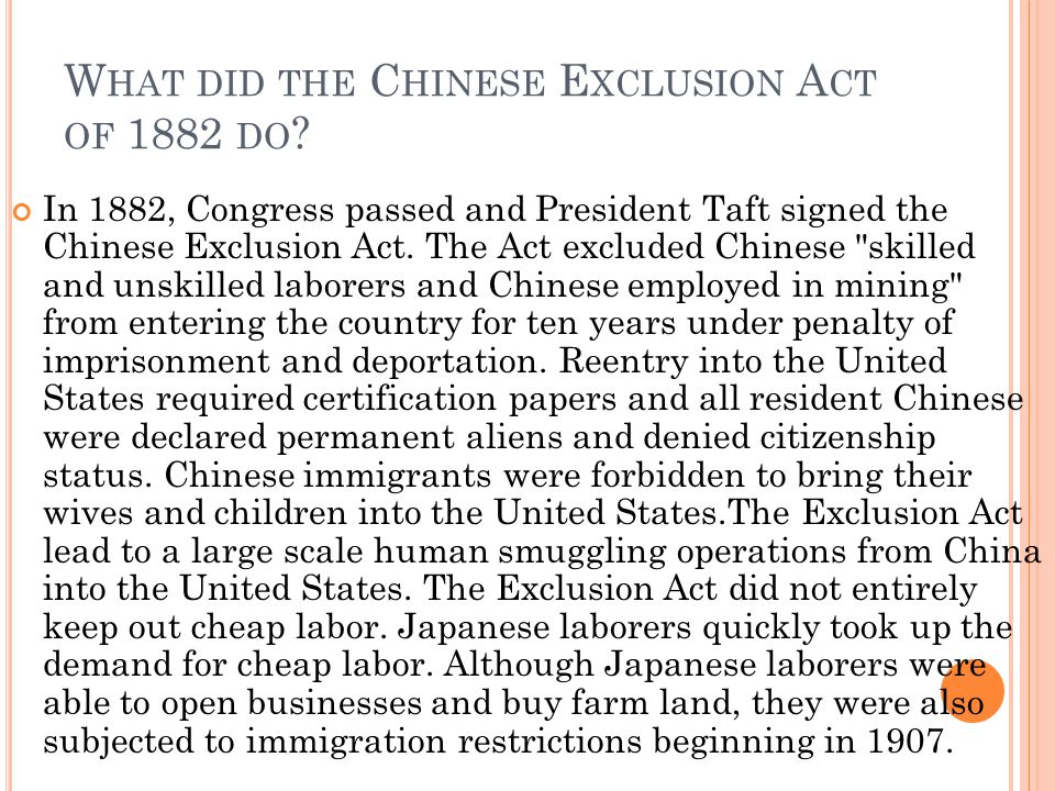 What did the Chinese Exclusion Act of 1882 do