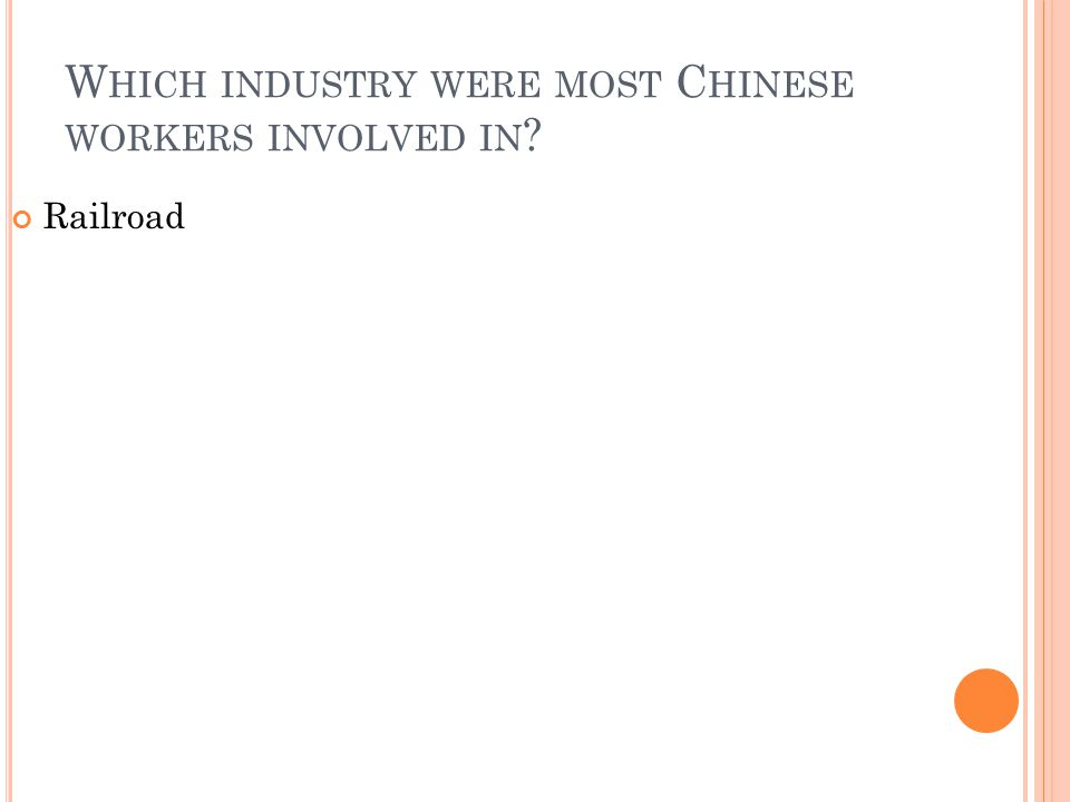 Which industry were most Chinese workers involved in