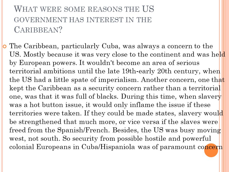 What were some reasons the US government has interest in the Caribbean