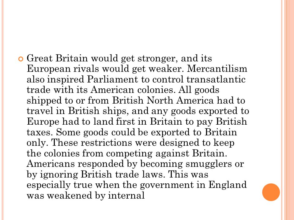 Great Britain would get stronger, and its European rivals would get weaker.