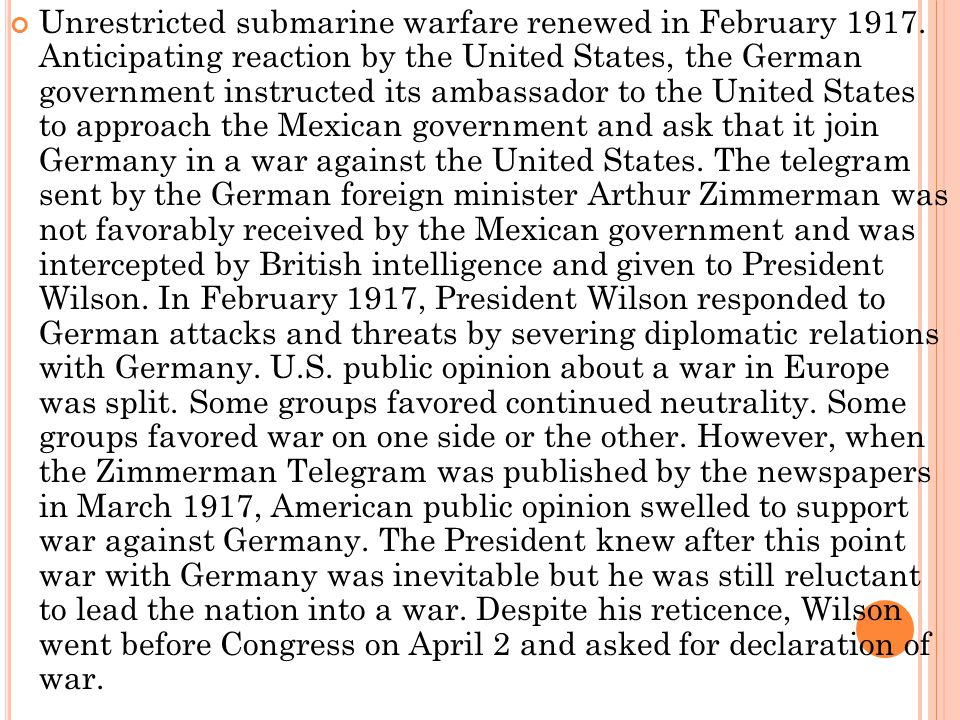 Unrestricted submarine warfare renewed in February 1917
