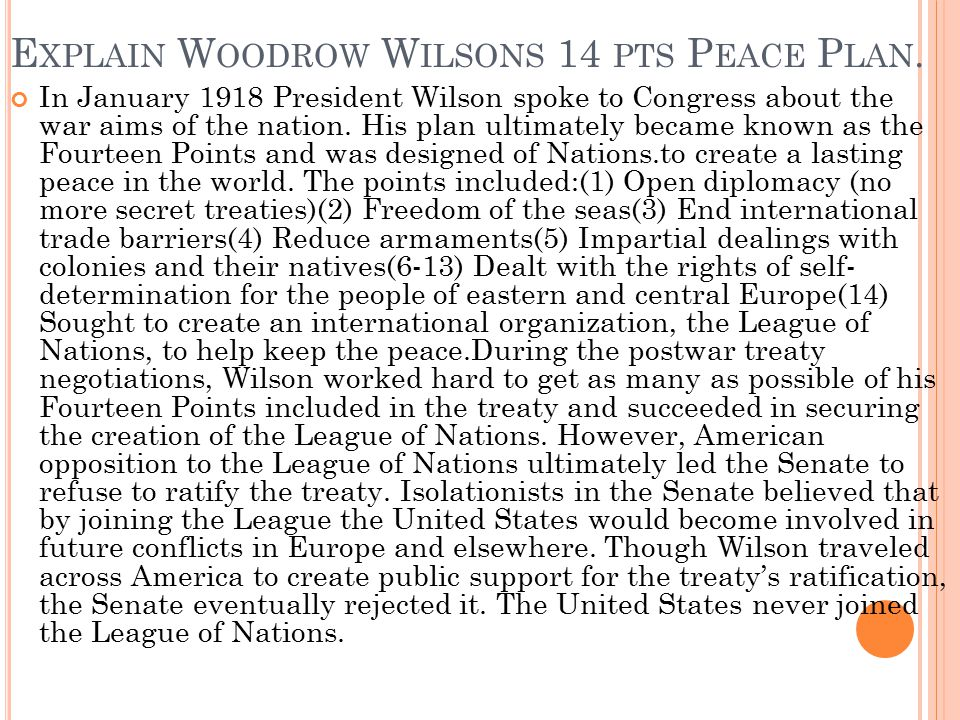 Explain Woodrow Wilsons 14 pts Peace Plan.