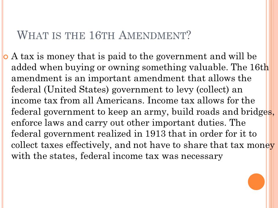 What is the 16th Amendment