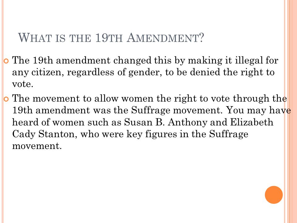 What is the 19th Amendment