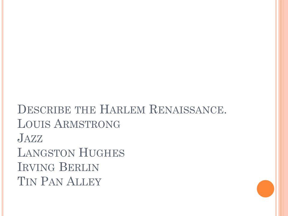 Describe the Harlem Renaissance