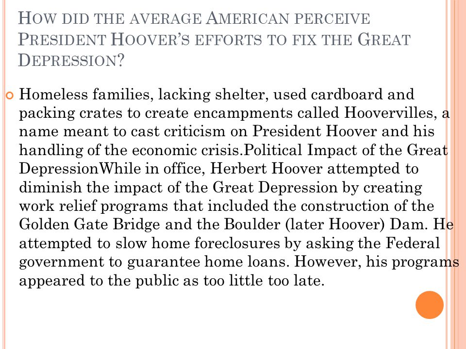 How did the average American perceive President Hoover's efforts to fix the Great Depression