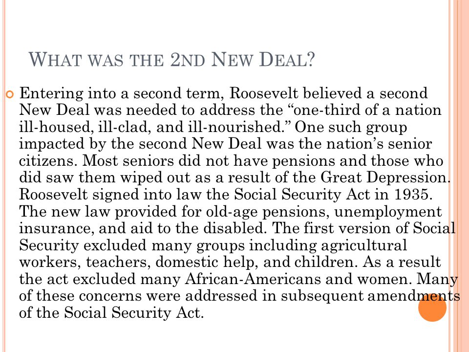 What was the 2nd New Deal