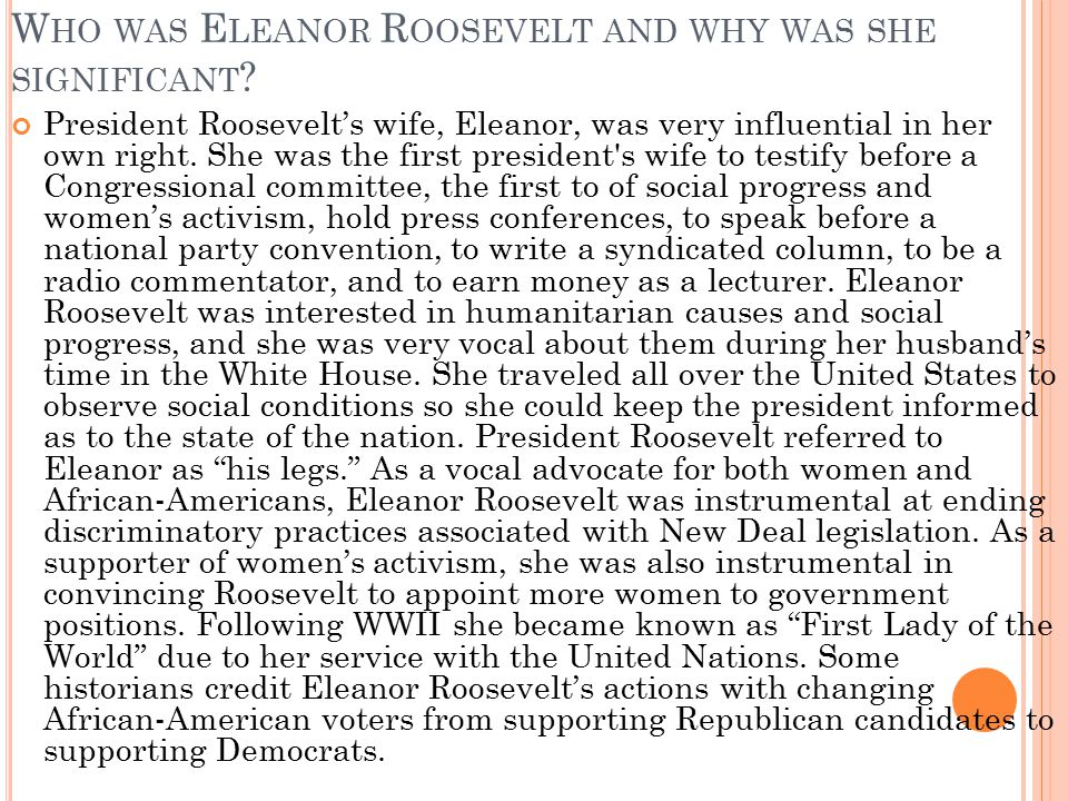 Who was Eleanor Roosevelt and why was she significant