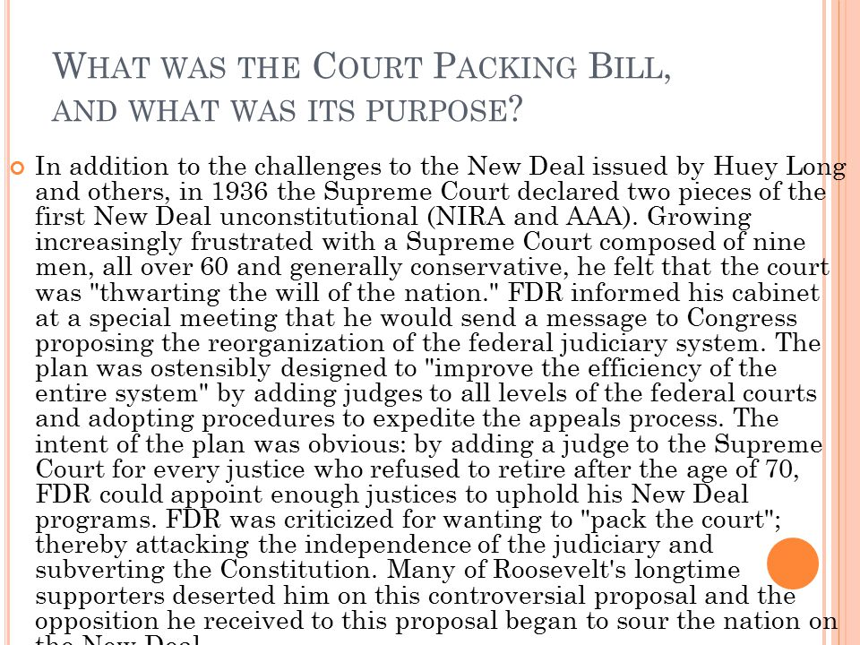 What was the Court Packing Bill, and what was its purpose