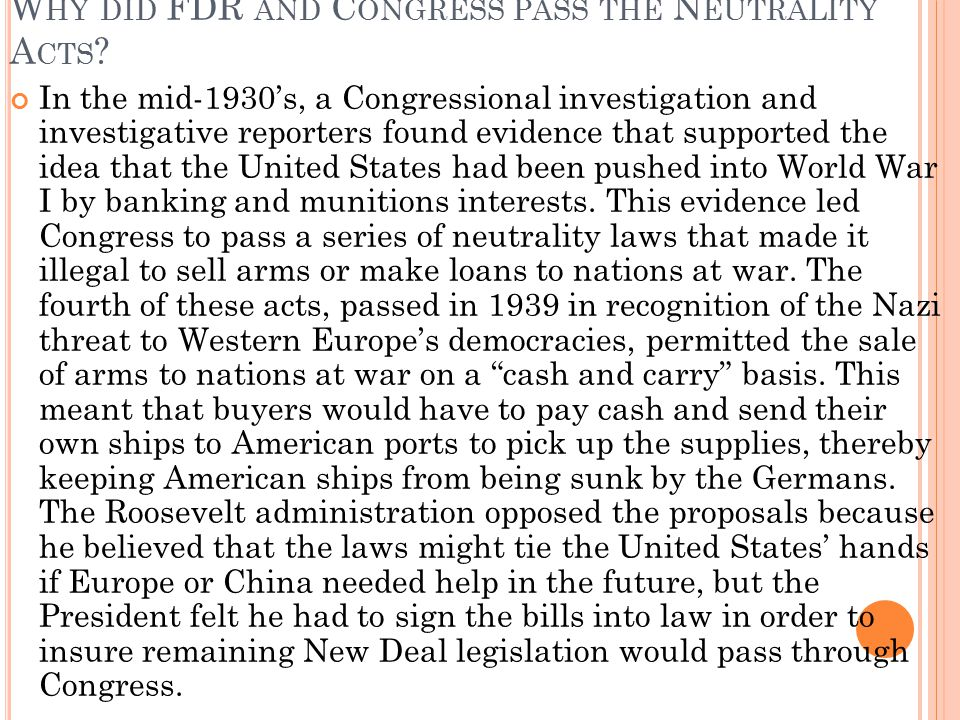 Why did FDR and Congress pass the Neutrality Acts
