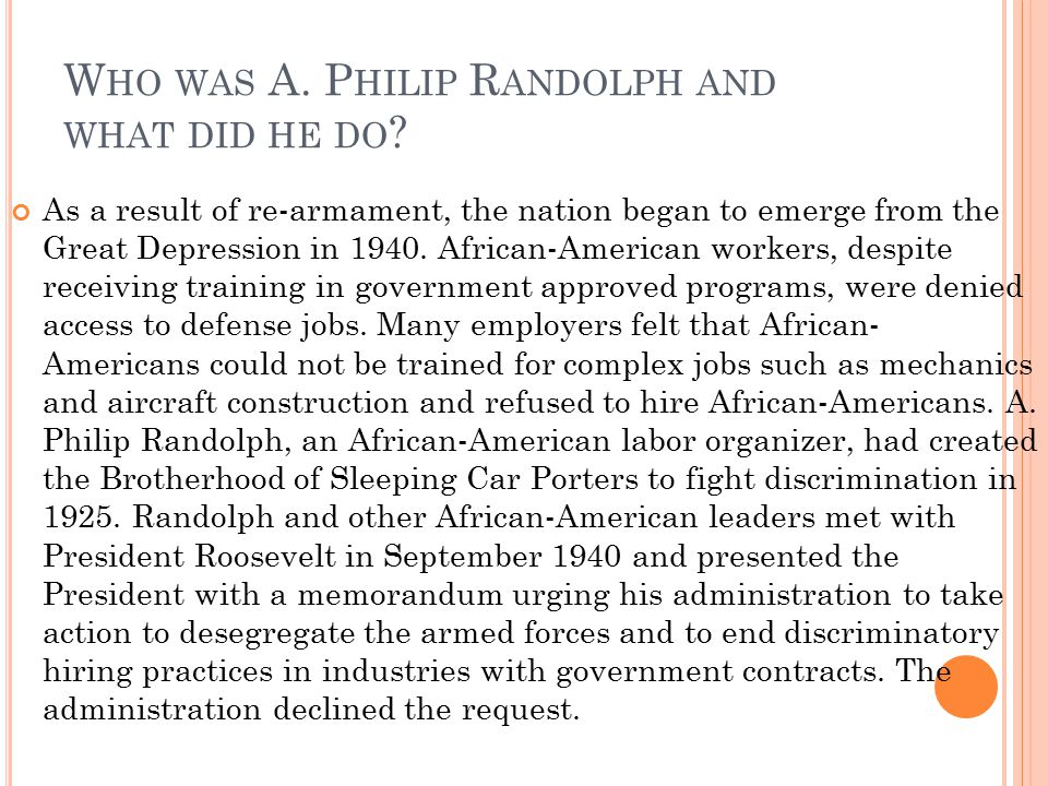 Who was A. Philip Randolph and what did he do