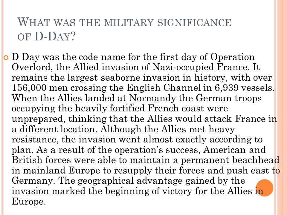 What was the military significance of D-Day