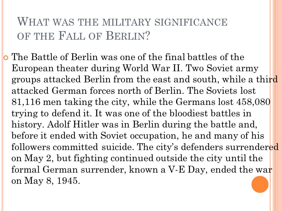 What was the military significance of the Fall of Berlin